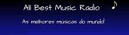 ALL BEST MUSIC&RADIO - AS MELHORES MUSICAS