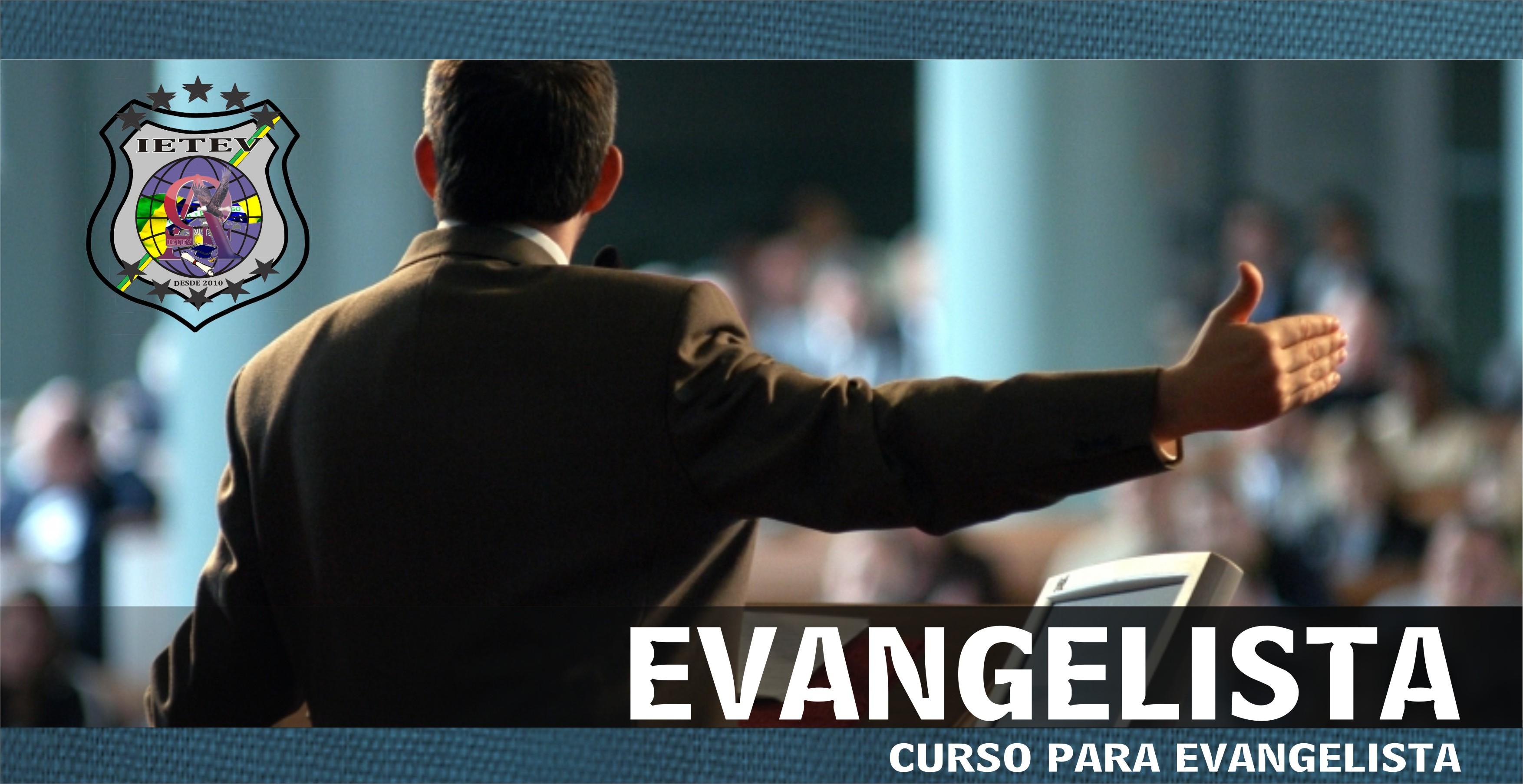 CURSO PARA EVANGELISTA