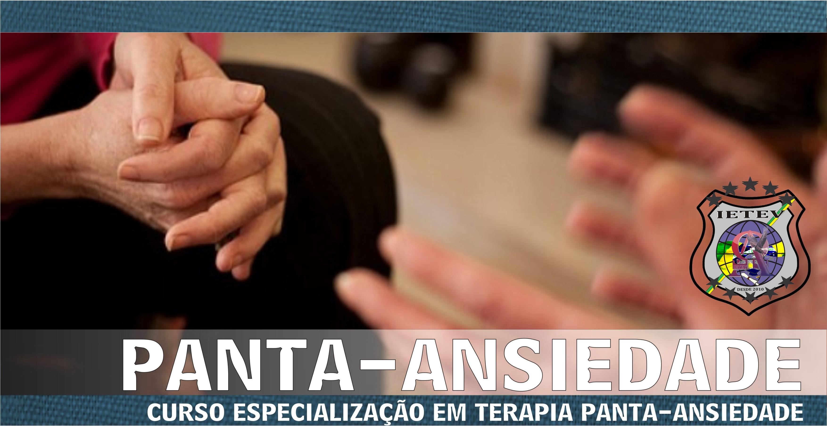 ESPECIALIZAÇÃO EM TERAPIA PANTA-ANSIEDADE
