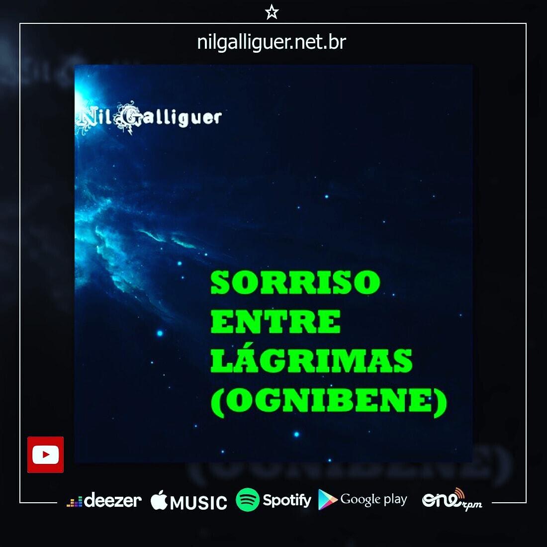 Nil Galliguer - Sorriso entre Lágrimas (Ognibene) [Lançamento 2021]