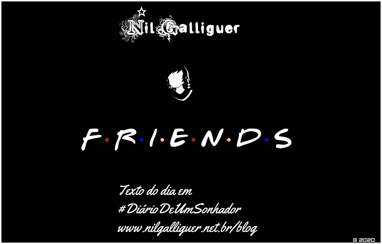 Nil Galliguer texto Friends