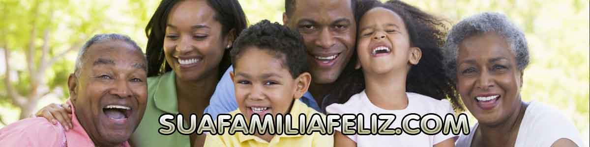 SUA FAMILIA AFELIZ